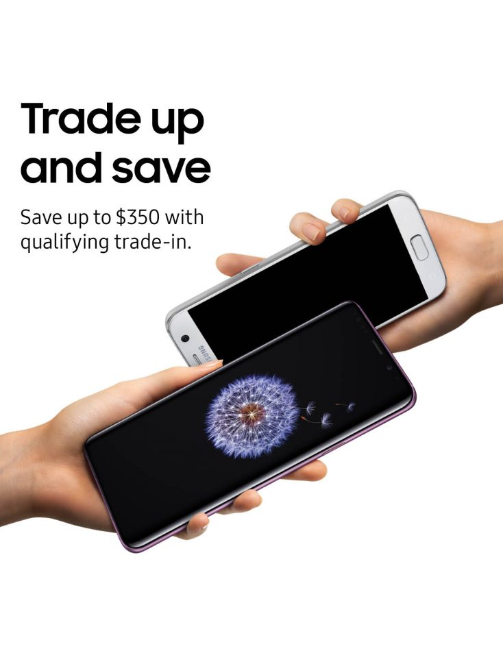 Samsung Galaxy S9 Trade up and Save