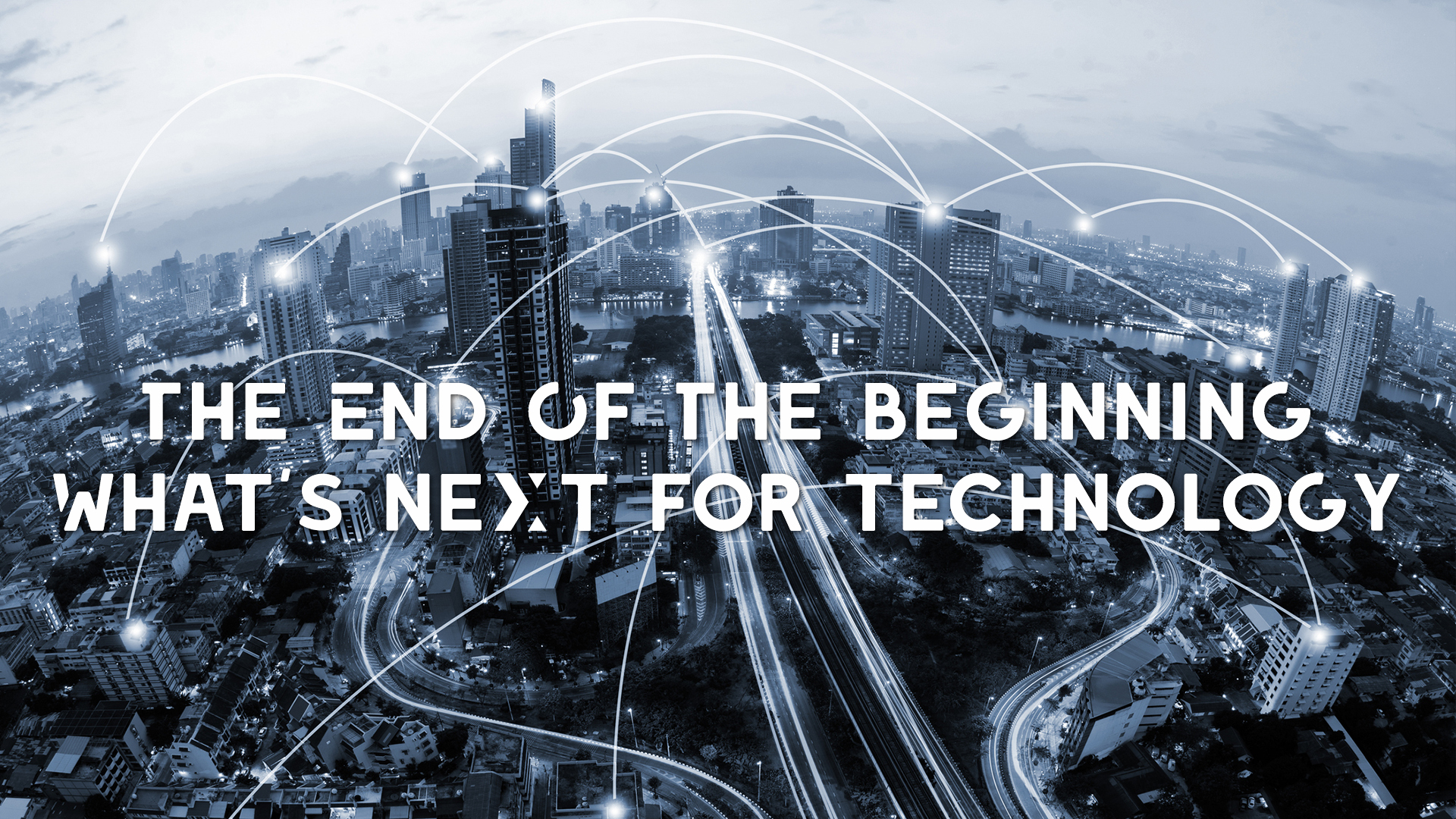 Explore the Technology of the Future in 'The End of the