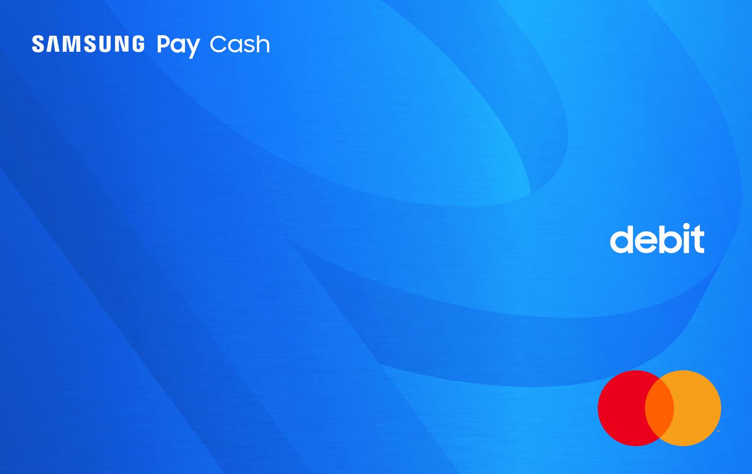 Samsung Pay Cash Debit