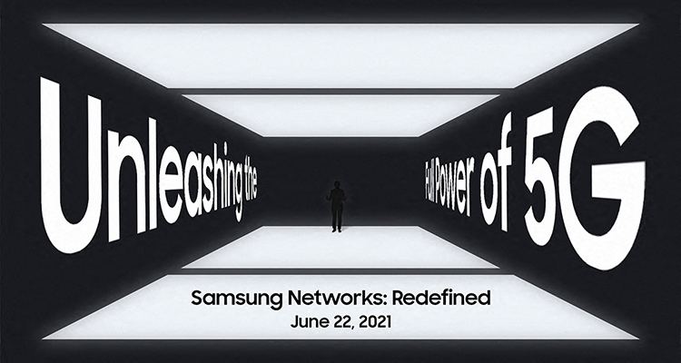 Samsung Networks: Redefined